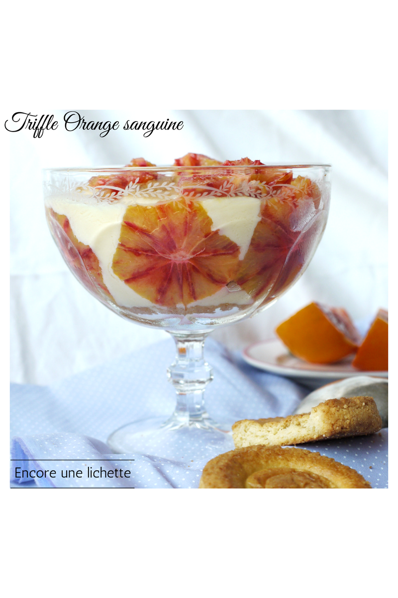 Trifle orange sanguine, ou presque…