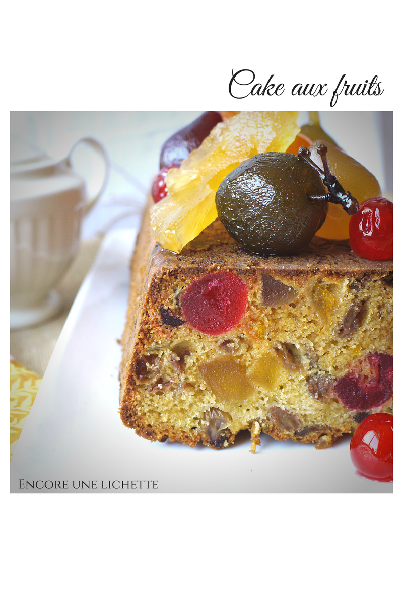 Cake aux fruits confits, mais avec beaucoup de fruits!