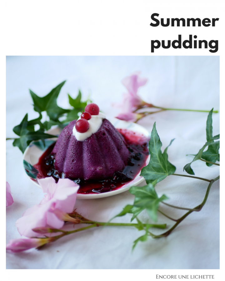 Summer pudding, le dessert so british de mon été