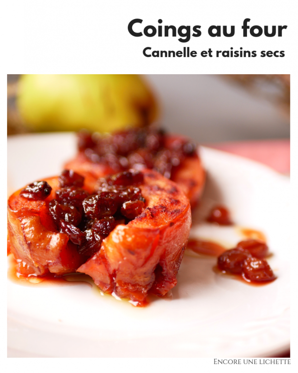 Coings au four, cannelle et raisins secs